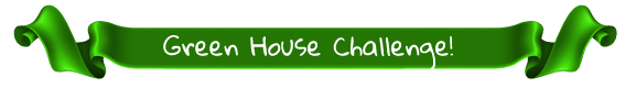Green House Challenge Banner