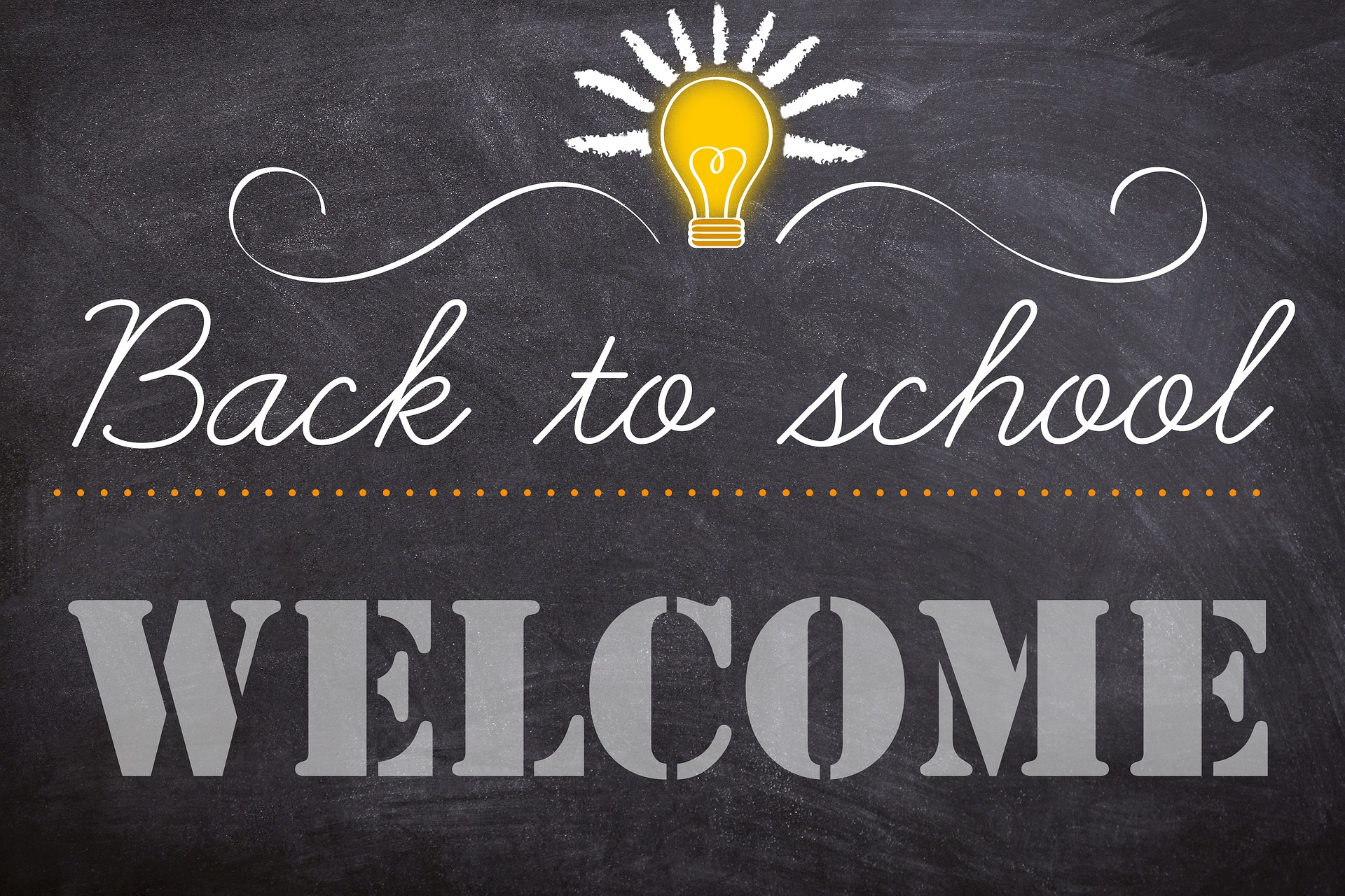 Back to School Welcome Message on Chalkboard